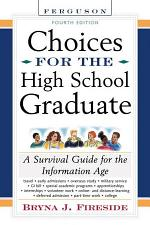 Choices for the High School Graduate, Fourth Edition