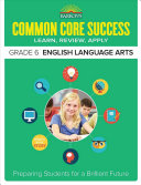 Barron s Common Core Success Grade 6 English Language Arts