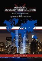 Terrorism  an Unconventional Crime PDF