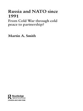 Russia and NATO since 1991 PDF