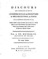 Discours qui a remporté le prix de l'Académie Royale des inscriptions et belles-lettres, de Paris sur la question proposée en 1782 : comparer ensemble la Ligue des Achéens, celle des Suisses, et la ligue des Provinces-Unies en 1579