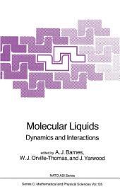 Molecular Liquids: Dynamics and Interactions