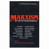 Marxism and the Chinese Experience: Issues in Contemporary Chinese Socialism