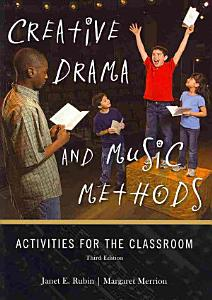 Creative Drama and Music Methods