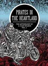Pirates in the Heartland: The Mythology of S. Clay Wilson
