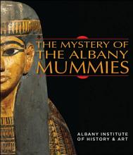 The Mystery of the Albany Mummies PDF