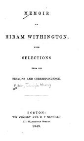 Memoir of Hiram Withington: With Selections from His Sermons and Correspondence