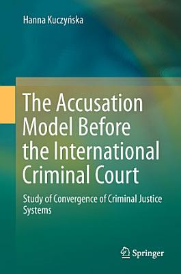 The Accusation Model Before the International Criminal Court PDF