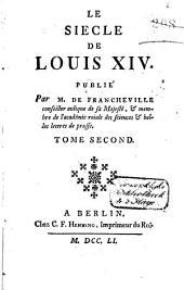 Le siècle de Louis XIV: Volume2