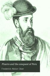 Pizarro and the Conquest of Peru PDF