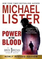 Power in the Blood: a John Jordan Mystery