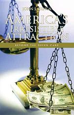 America's Irresistible Attraction