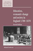 Education  Economic Change and Society in England 1780 1870 PDF