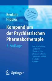 Kompendium der Psychiatrischen Pharmakotherapie: Ausgabe 5