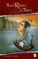 Three Rivers Of Tears Book PDF