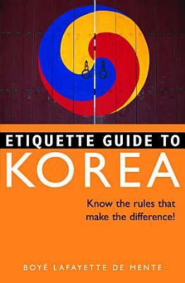 Etiquette Guide to Korea PDF
