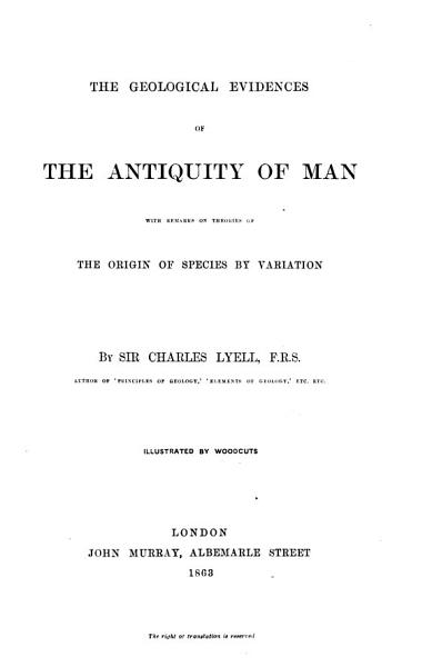 Download The Geological Evidences of the Antiquity of Man Book