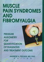 Muscle Pain Syndromes and Fibromyalgia
