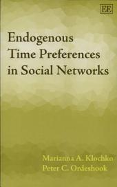 Endogenous Time Preferences in Social Networks