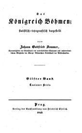 Das Königreich Böhmen: statistisch-topographisch dargestellt. Caslauer Kreis, Band 11