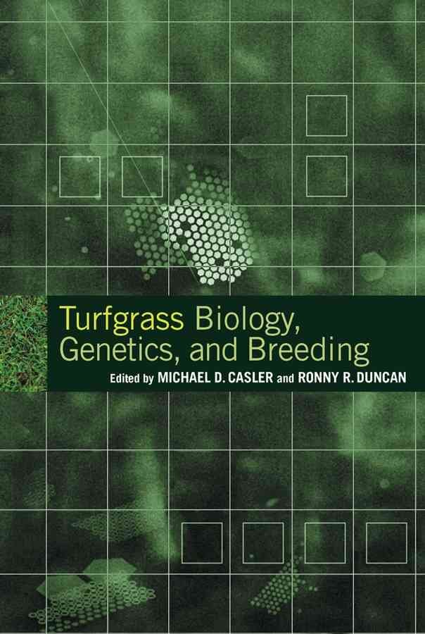 Turfgrass Biology, Genetics, and Breeding