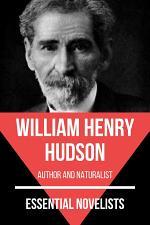 Essential Novelists - William Henry Hudson