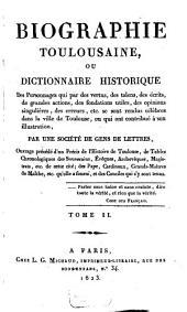 Biographie Toulousaine ou dictionnaire historique: Volume2