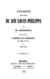L'Europe depuis l'avénement du roi Louis-Philippe: Volumes13à14