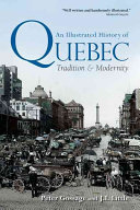 Download An Illustrated History of Quebec Book