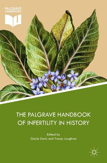 The Palgrave Handbook of Infertility in History PDF