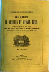 Les amours de monsieur et madame Denis: comédie-vaudeville en deux actes