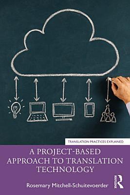 A Project Based Approach to Translation Technology PDF