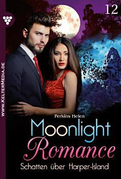 Moonlight Romance 12     Romantic Thriller PDF