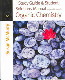Study Guide and Student Solutions Manual for John McMurry s Organic Chemistry  Sixth Edition Book