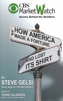 How America Made a Fortune and Lost Its Shirt