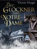 Der Gl  ckner von Notre Dame PDF