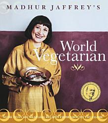 Madhur Jaffrey S World Vegetarian Book PDF
