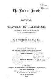 The Land of Israel: A Journal of Travels in Palestine, Undertaken with Special Reference to Its Physical Character