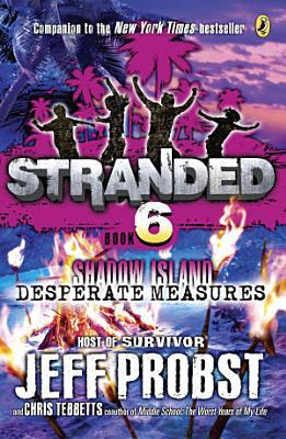 Shadow Island  Desperate Measures