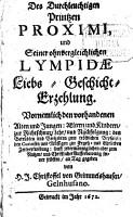 Des durchleuchtigen Printzen Proximi und seiner ohnvergleichlichen Lympidae PDF