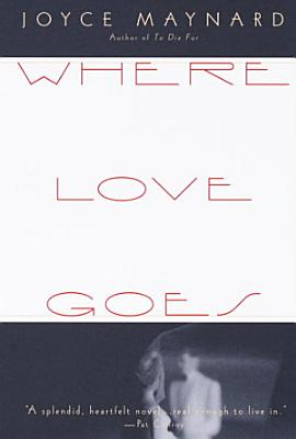 Where Love Goes PDF