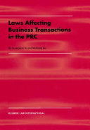 Laws Affecting Business Transactions in the PRC