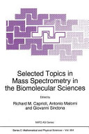 Selected Topics in Mass Spectrometry in the Biomolecular Sciences PDF