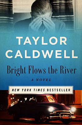 Bright Flows the River