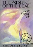 The Presence of the Dead on the Spiritual Path PDF