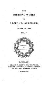 The Poetical Works of Edmund Spenser in Five Volumes: Volume 5