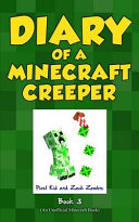 Diary of a Minecraft Creeper Book 3