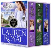 Two Weddings and a Betrothal: The First Three Chase Family Books