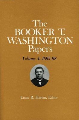 Booker T. Washington Papers Volume 4