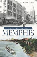 A Brief History of Memphis PDF